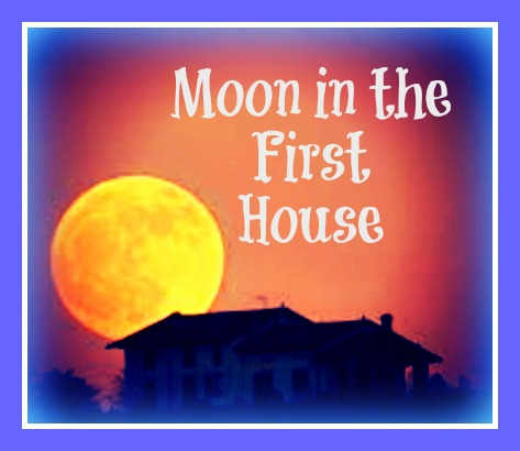 Moon in the First House