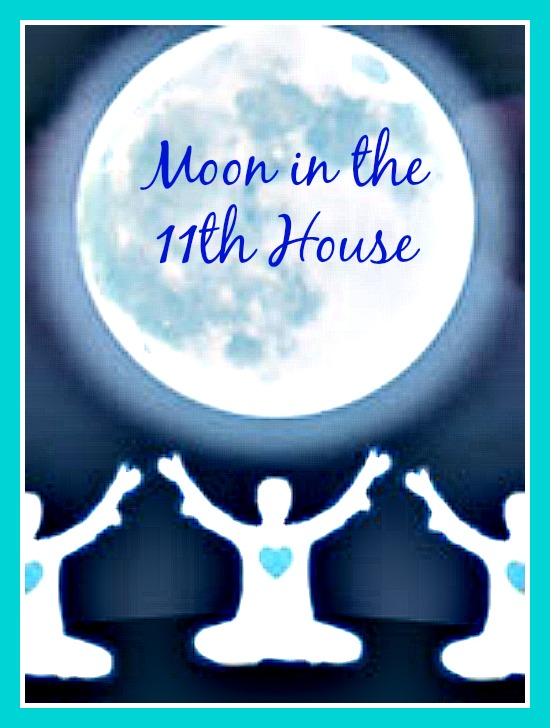 Moon in the 11th House