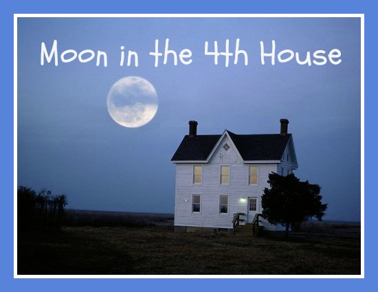 Moon in the 4th House