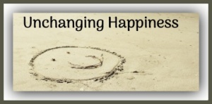 Unchanging Happiness